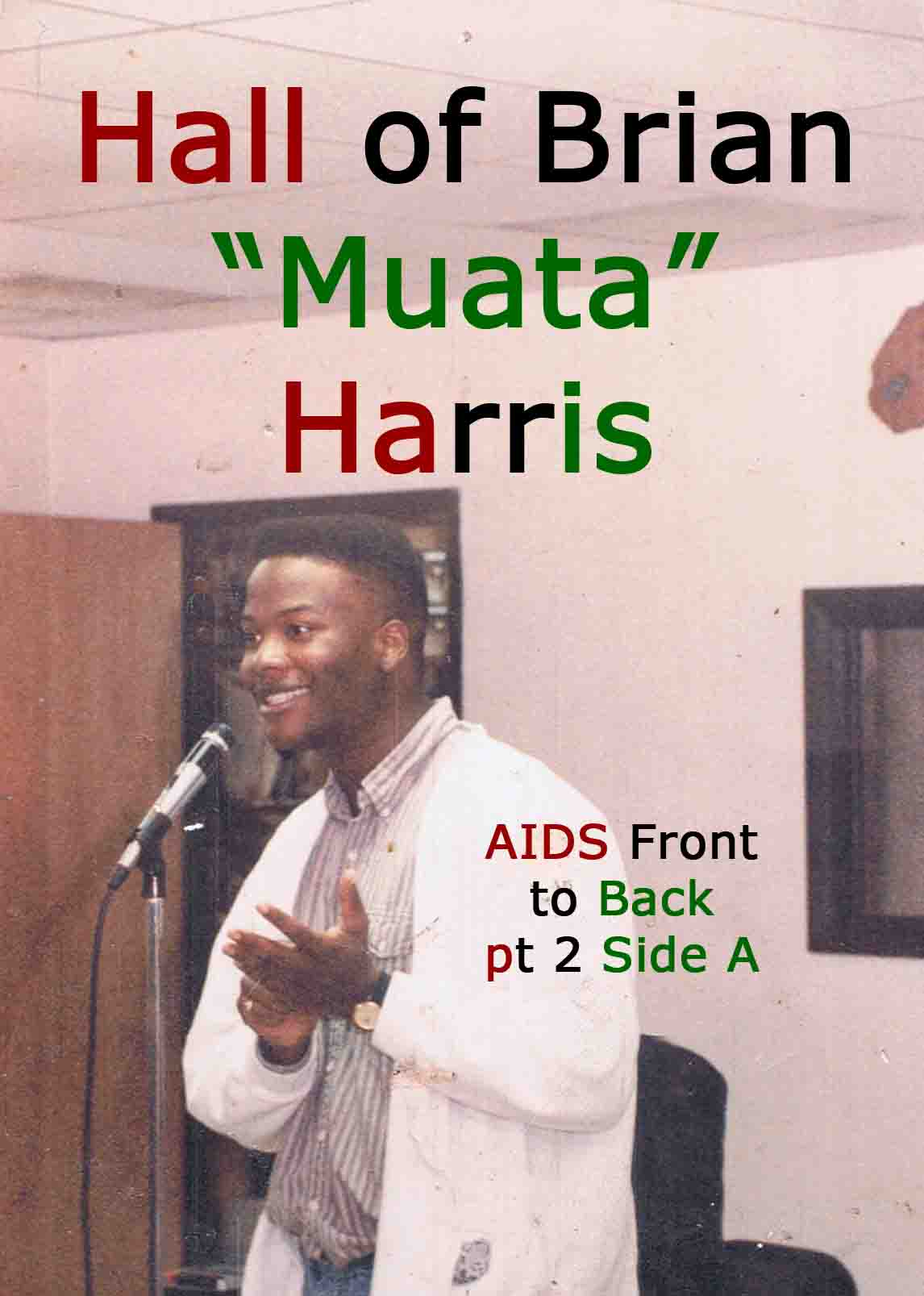 AIDS front to back pt 2 side A